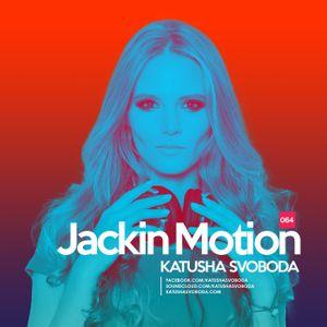 Music By Katusha Svoboda - Jackin Motion #064