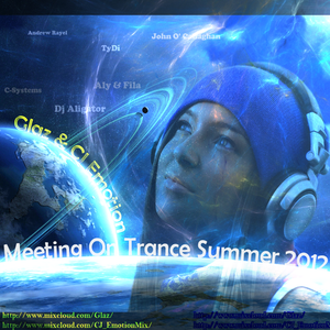 Glaz & CJ Emotion - Meeting on Trance Summer 2012