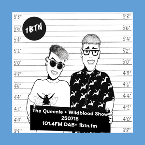 The Queenie + Wildblood Show on 1BTN 250718