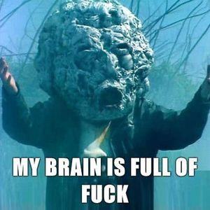 My head is full...