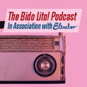 Bido Lito! Podcast / Episode 3