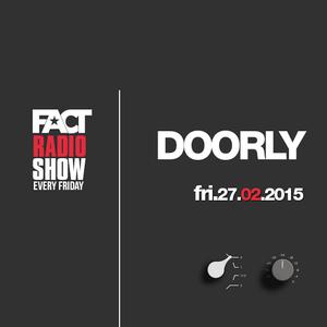 2015.02.27 FACT Radio Show feat. Doorly