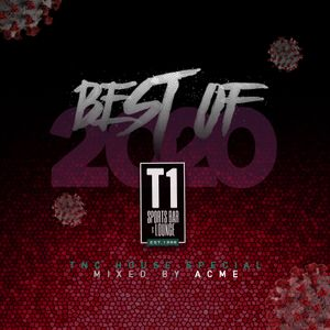 T1 House Sessions / Best of 2020 mixed by Acme