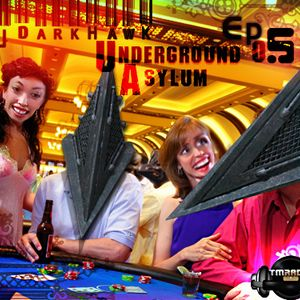 DJ DarkHawk - Underground Asylum ep.5