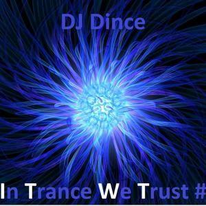 Dj Dince - Trance Episode #4