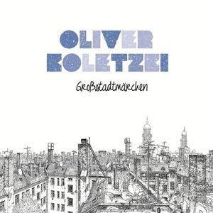 Oliver Koletzki - Großstadtmärchen