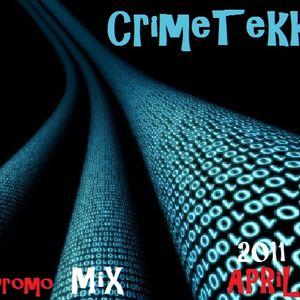 CrimeTekk - PromoMix April 2011