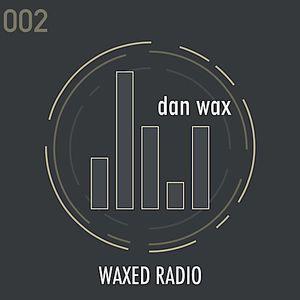 Waxed Radio 002