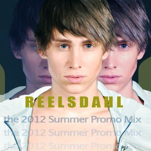 Reelsdahl : the 2012 Summer Promo Mix