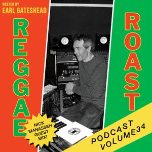 RR Podcast Volume 34: Nick Manasseh Guest Mix - Hosted by Earl Gateshead