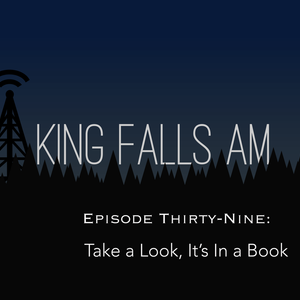 Episode Thirty-Nine: Take a Look, It's In a Book
