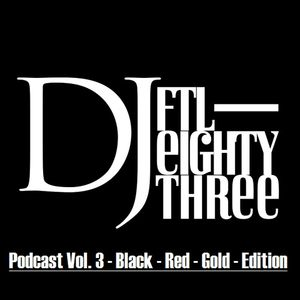 Podcast Vol. 3 - Black - Red - Gold - Edition