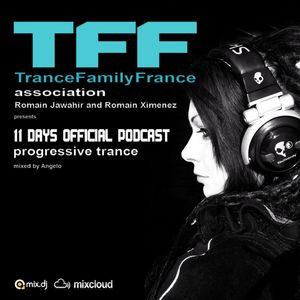 11 DAYS (official podcast for TFF TranceFamily France)