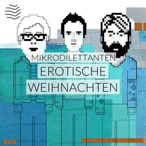 Mikrodilettanten | Erotische Weihnachten