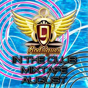 Dj Chris Rodrigues - In the Club Mixtape