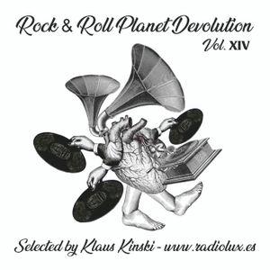 Rock & Roll Planet Devolution - Vol 14 - Selected by Klaus  Kinski