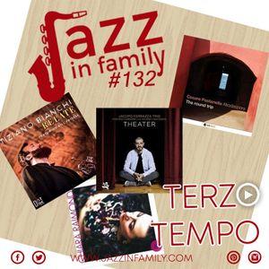 Jazz in Family #132 (Release 23 Maggio 2019)