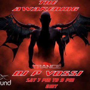 AWAKENING EP 58 DJ P VOSSI  podcast