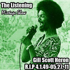The Listening - 05/29/11 - Gil Scott Heron Tribute