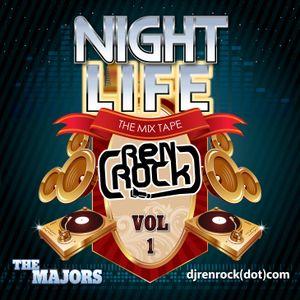 DJ Ren Rock - Nightlife Edition Podcast #8