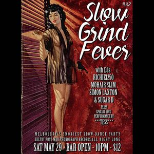 SLOW GRIND FEVER MIX #82 by Richie1250, Simon Laxton and Sugar D