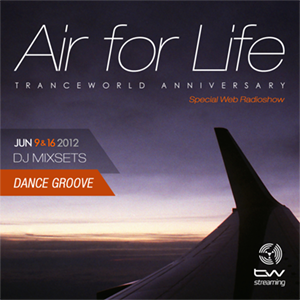 Dance Groove Pres. Air For Life Tranceworld Anniversary