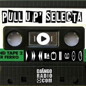 Pull Up Selecta (Ragga)