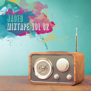Jaded - Mixtape Vol 02