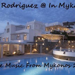 The Rodriguez @ In Mykonos