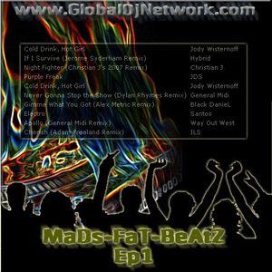 MaDs-FaT-BeAtZ Ep1