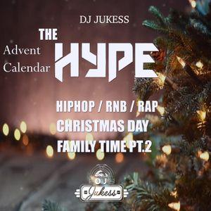 #TheAdventHype Christmas Day: FAMILY TIME Pt.2 R&B Mix - Instagram: DJ_Jukess