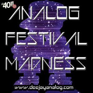 DJ ANALOG - Festival Madness