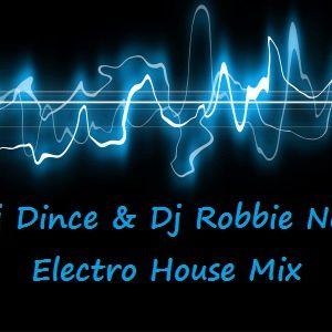 Dj Dince & Dj Robbie Neji - Electro House Mix