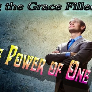 """""""The Power of One"""" - Audio"""