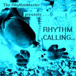 """""""RHYTHM CALLING ... """""""