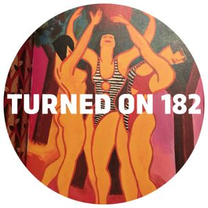 Turned On 182: Joe Claussel, dOP, Mella Dee, The Mekanism, Dave Aju, Joe Cleen