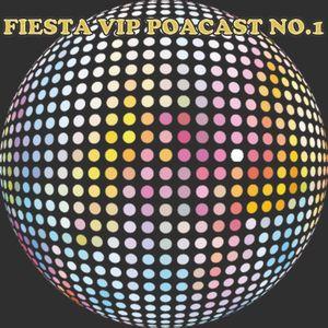 Fiestas Vip Poadcast No 1