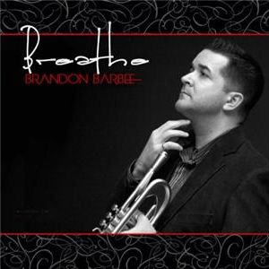 INTERVIEW WITH TRUMPETER BRANDON BARBEE