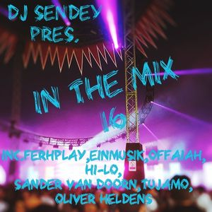 DJ Sendey Pres.In The Mix 16