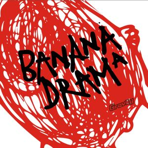 Banana Drama 2006 vinyl only mix by Mantas T. and Gvidas (Partyzanai)