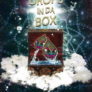 Drops in Da Box