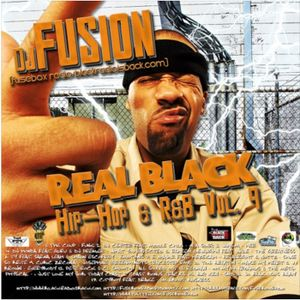 FuseBox Radio #495 - Return of Real Black Radio Vol. 9 by DJ Fusion [Week of August 10, 2016: FLASHB
