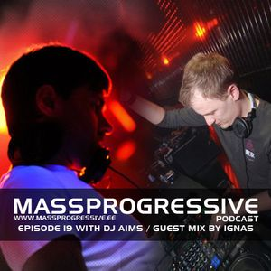 MassProgressive Podcast 019 - Guest Mix by Ignas