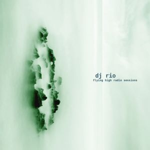DJ Rio  Flying High Radio Sessions Mix #538