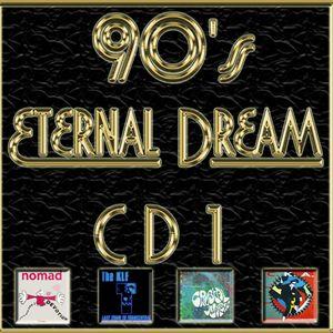 90's Eternal Dream (1ª Parte)