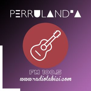 Perrulandia 08 01 17 por Radio La Bici