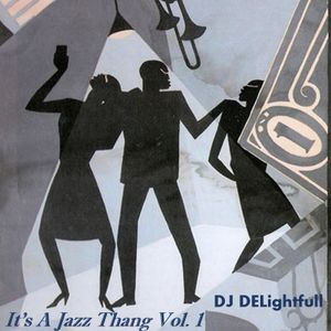 It's a Jazz Thang Vol. 1