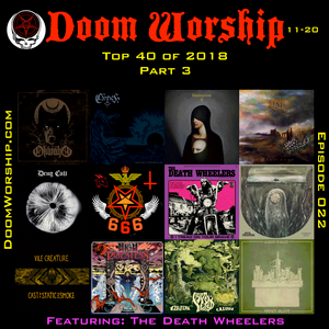 Doom Worship E022 - Top 40 of 2018 part III