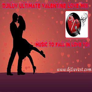 DJ1LUV Ultimate Valentine Love Mix