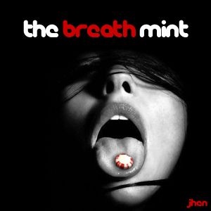 The Breath Mint (1st Mix)